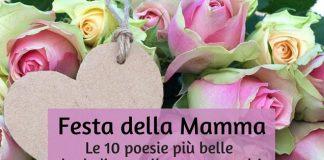Festa della Mamma, le 10 poesie più belle da dedicare alle vostre madri