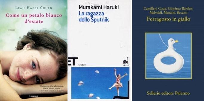 Estate i 10 libri da leggere sotto l 39 ombrellone libreriamo for Bei romanzi da leggere