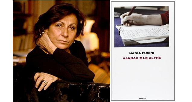Sul Corriere, Corrado Stajano Presenta ''Hannah E Le Altre'', Il Nuovo Saggio Di Nadia Fusini