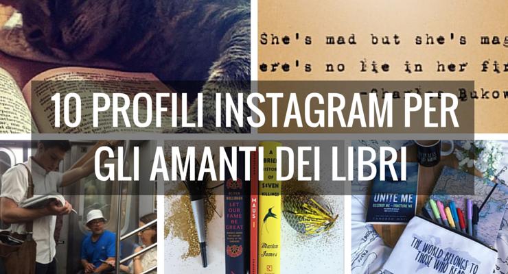 Instagram, 10 profili che ogni amante dei libri dovrebbe seguire