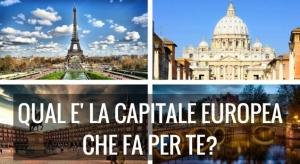 In quale capitale d'arte europea dovresti trascorrere le vacanze? Scoprilo con questo test