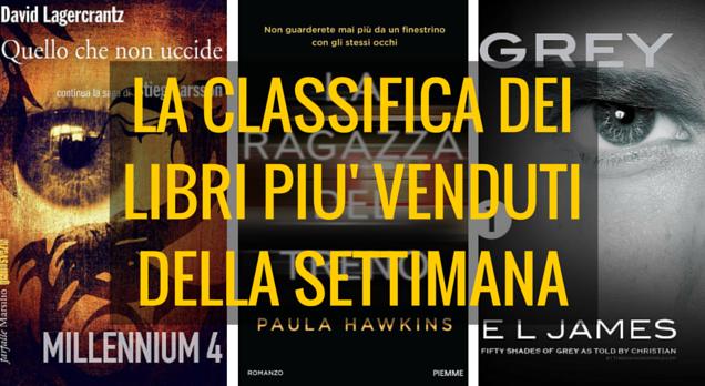 La classifica dei libri più venduti della settimana. David Lagercrantz al primo posto, Paula Hawkins al secondo, E.L. James al terzo