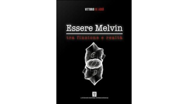 ''Essere Melvin'', quando la mente si scontra con le emozioni