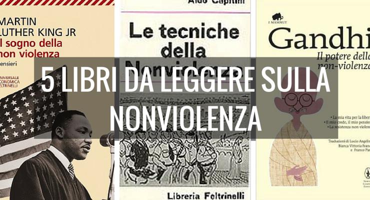 5 libri da leggere sulla nonviolenza