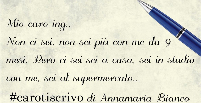 Lettera di Annamaria Bianco