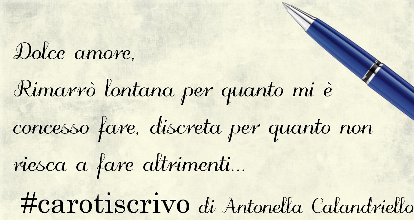 Lettera d'amore di Antonella Calandriello