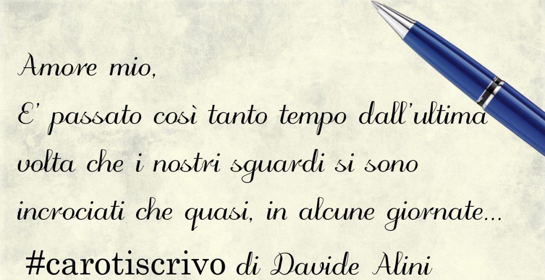 """""""Una lettera mai scritta"""" di Davide Alini"""