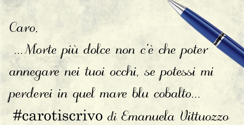 Lettera di Emanuela Vittuozzo al suo ragazzo