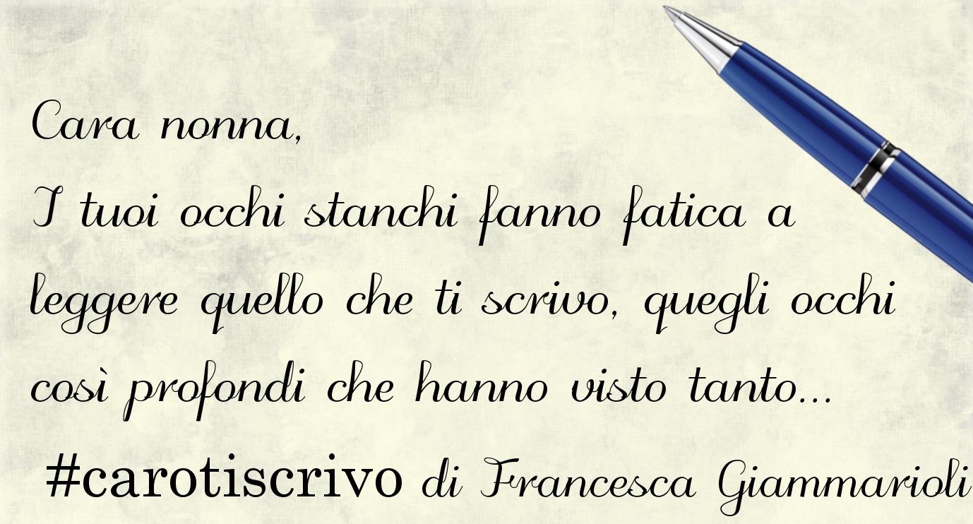Lettera di Francesca Giammarioli alla nonna