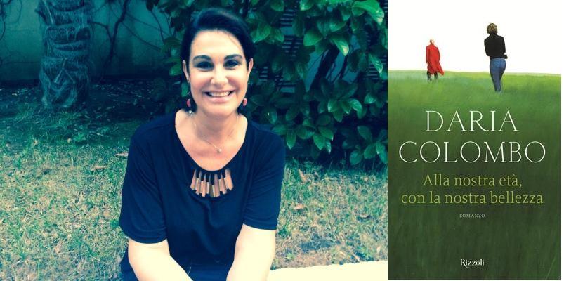 La forza delle donne: conversazione con la scrittrice Daria Colombo