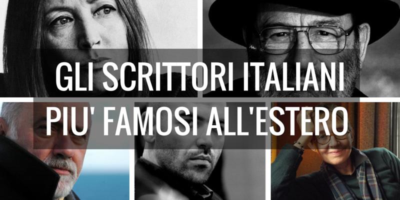 Gli scrittori italiani più famosi all'estero