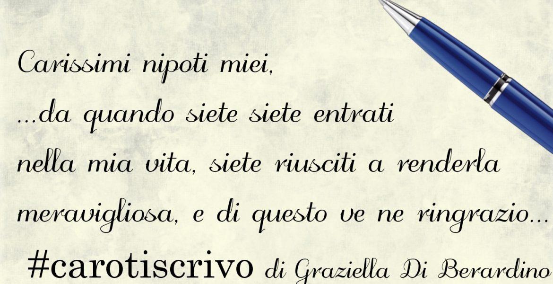 Lettera di Graziella Di Berardino