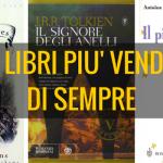 I 10 libri più venduti di sempre