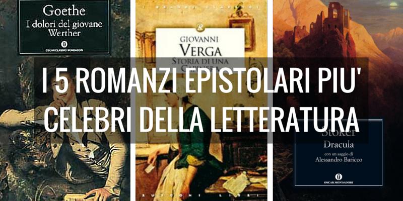 I 5 romanzi epistolari più celebri della letteratura