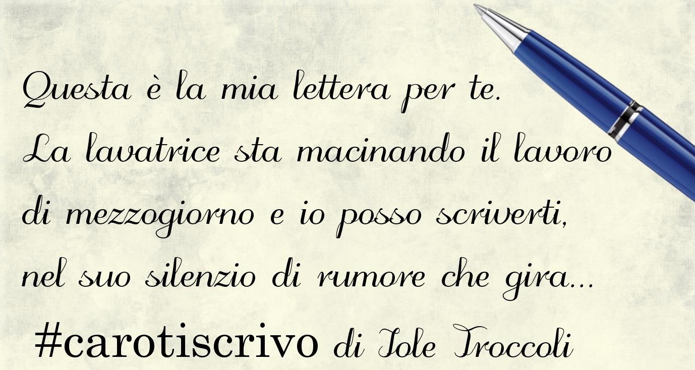 Lettera di Iole Troccoli