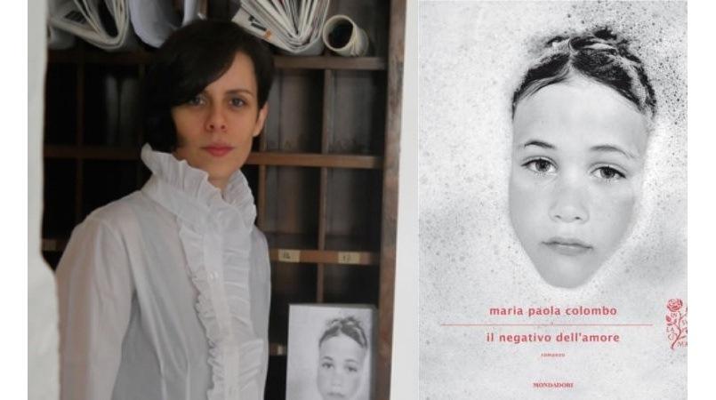 """Conversazione con Maria Paola Colombo sul suo romanzo """"Il negativo dell'amore"""""""