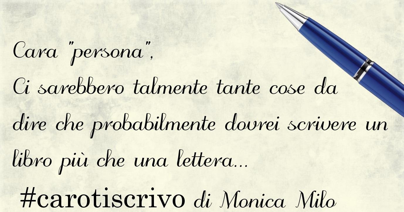 Lettera di Monica Milo