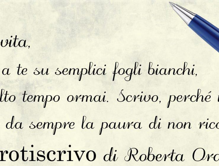 Lettera alla vita di Roberta Orati