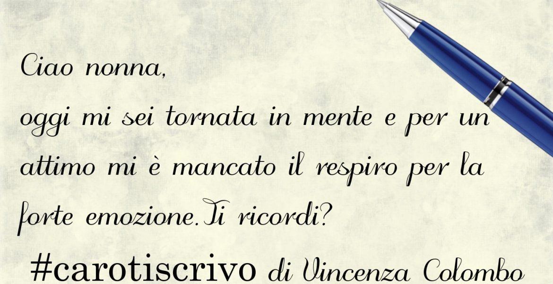 Lettera di Vincenza Colombo alla nonna