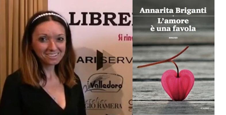 """Annarita Briganti, """"Maneggiare l'amore è qualcosa di veramente complicato"""""""