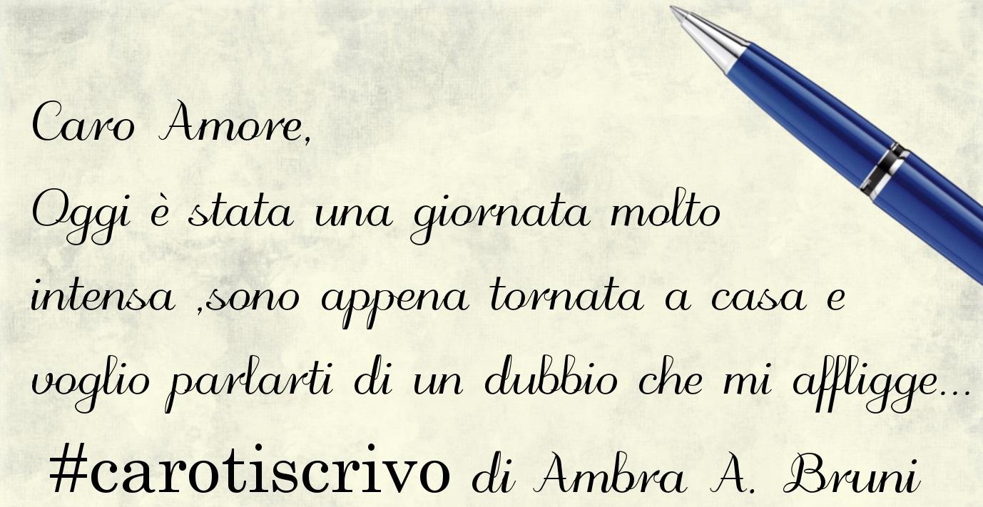 Lettera d'amore di Ambra Adriana Bruni