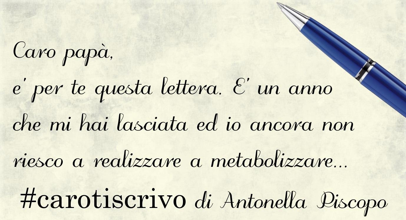 Lettera di Antonella Piscopo al padre