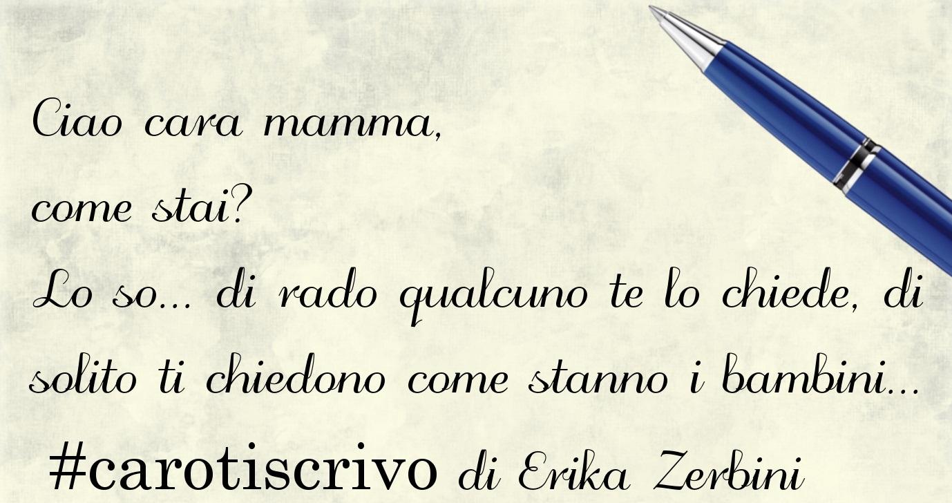 Lettera di Erika Zerbini alla madre