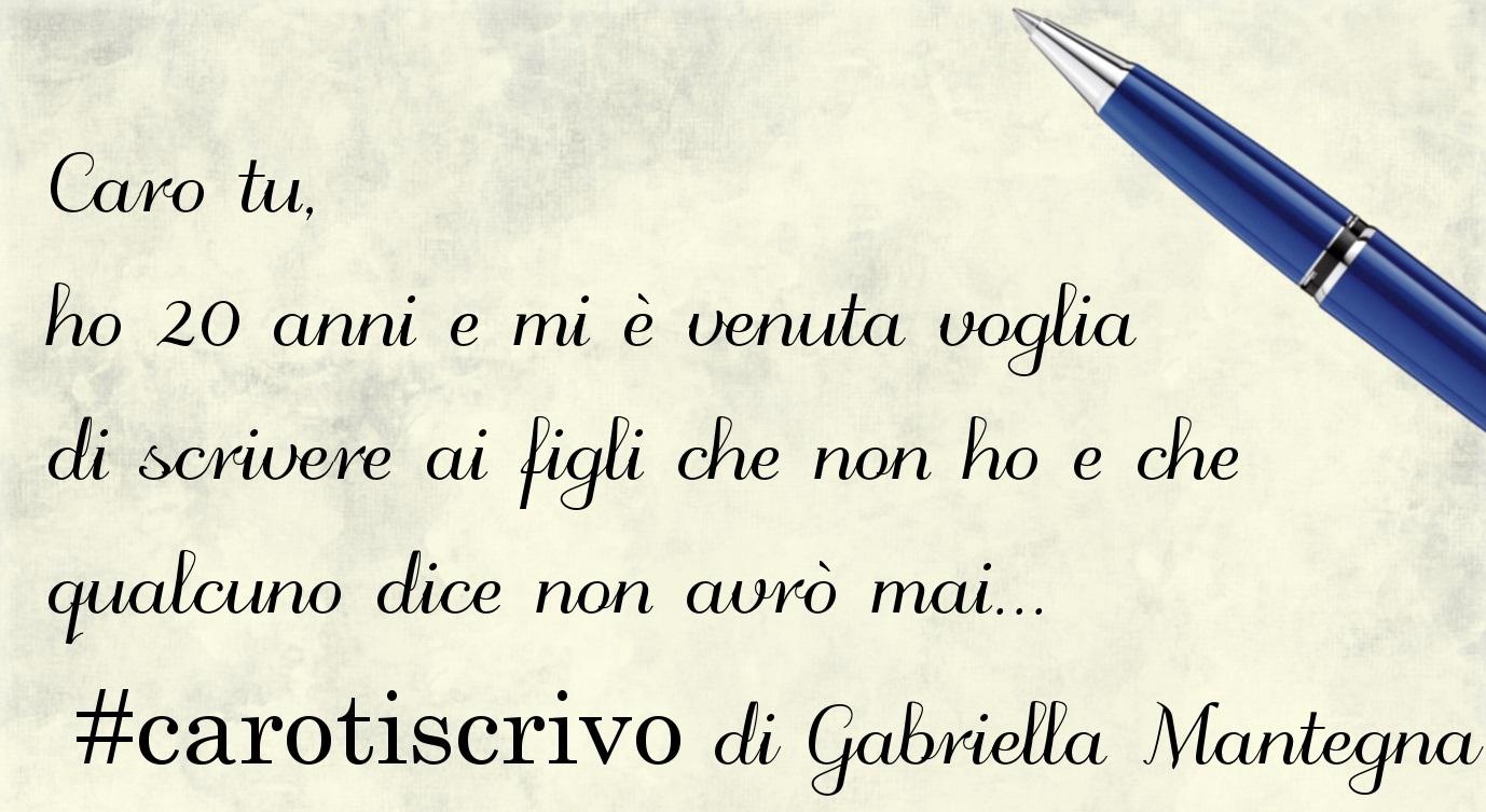 Lettera di Gabriella Mantegna