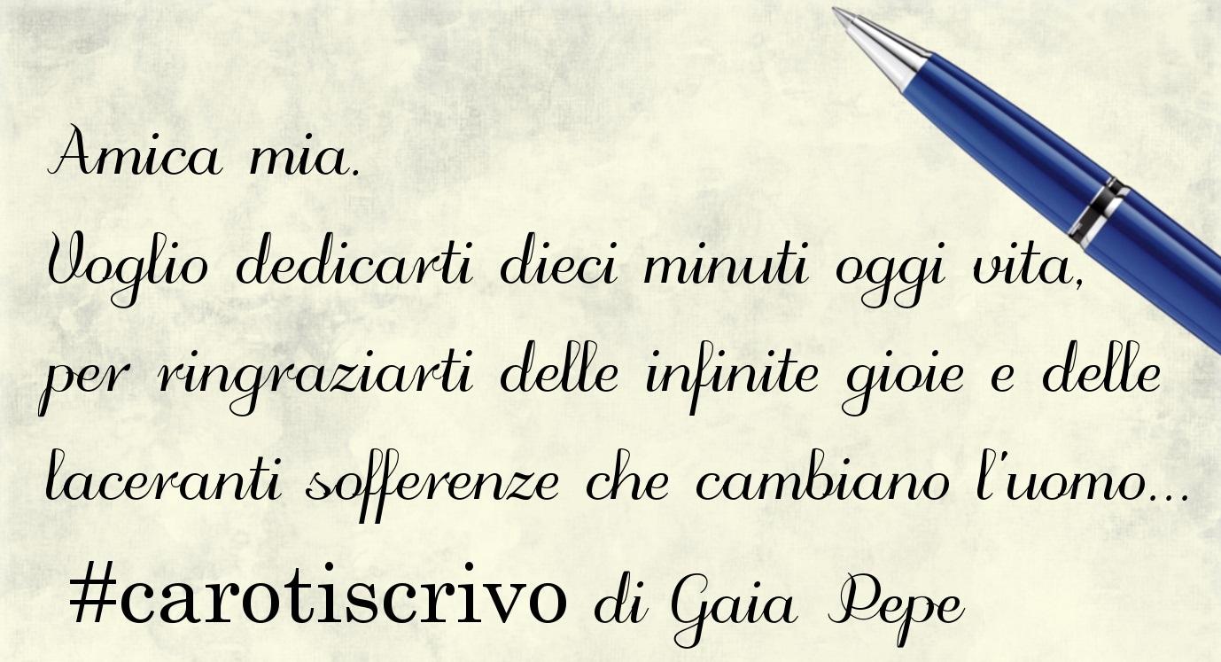 Lettera alla vita di Gaia Pepe