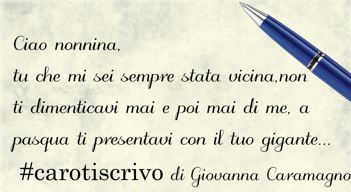 Lettera di Giovanna Caramagno alla nonna