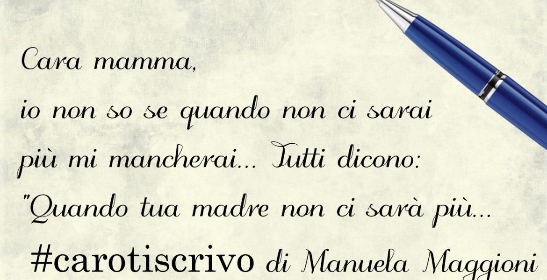 Lettera di Manuela Maggioni