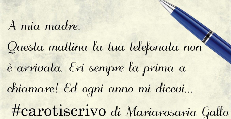 Lettera di Mariarosaria Gallo
