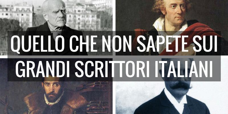 Le cose che non sapete sui grandi scrittori italiani