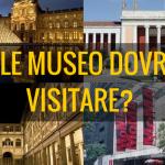 Ecco il test per scoprire quale museo andare a visitare in base alla tua personalità
