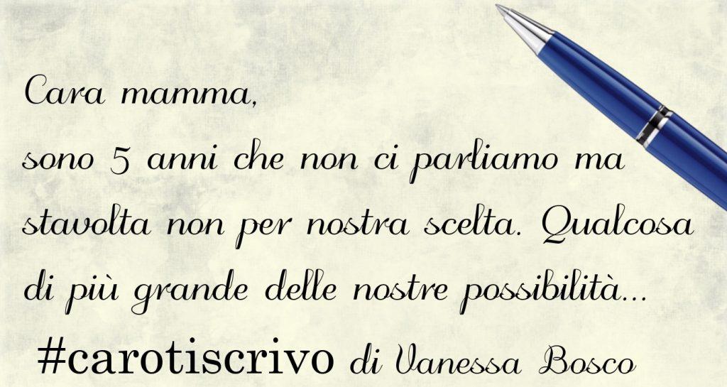 Lettera di Vanessa Bosco alla madre