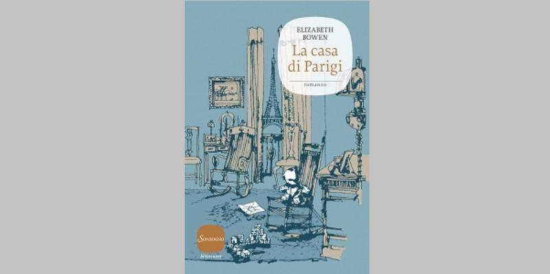 """""""La casa di Parigi"""", un classico della letteratura femminile inglese"""