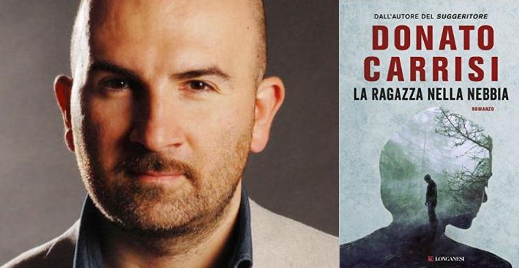 """Esce oggi """"La ragazza nella nebbia"""", il nuovo libro di Donato Carrisi"""