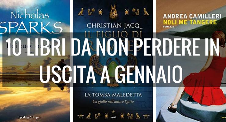 10 libri da non perdere in uscita a gennaio