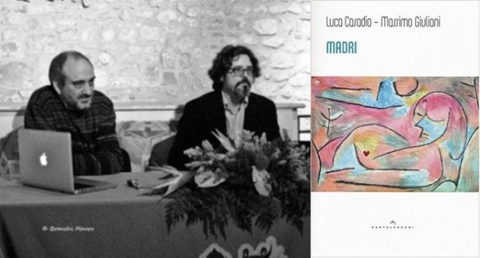 """Conversazione con Luca Casadio e Massimo Giuliani, autori di """"Madri"""""""
