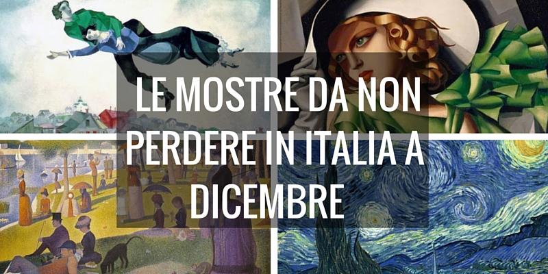 Le mostre da non perdere in Italia a dicembre