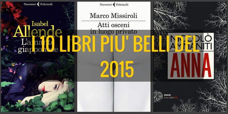 i 10 libri pi belli del 2015
