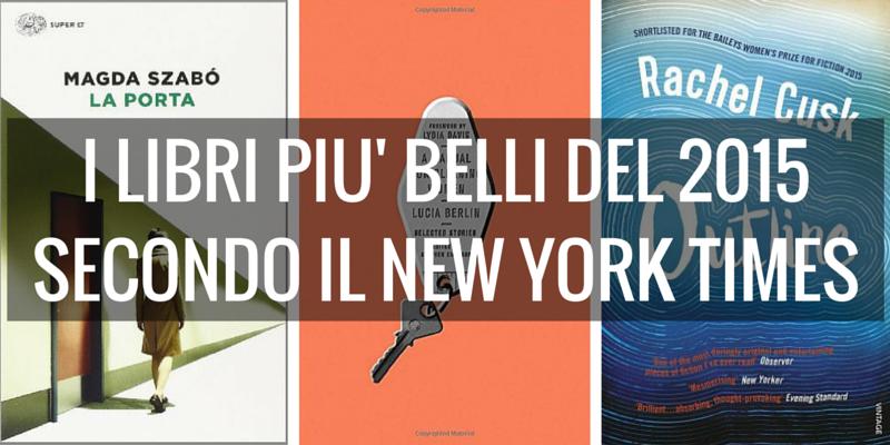 I libri più belli del 2015 secondo il New York Times