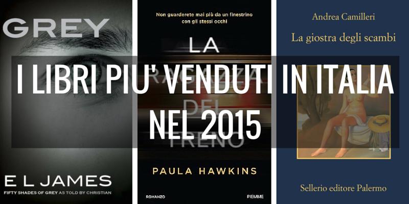 i 10 libri pi venduti del 2015