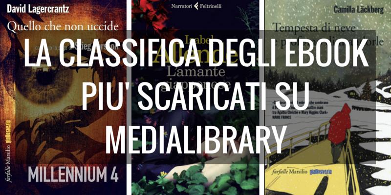 Il nuovo libro di Camilla Lackberg al 3° posto degli ebook più scaricati su MediaLibrary