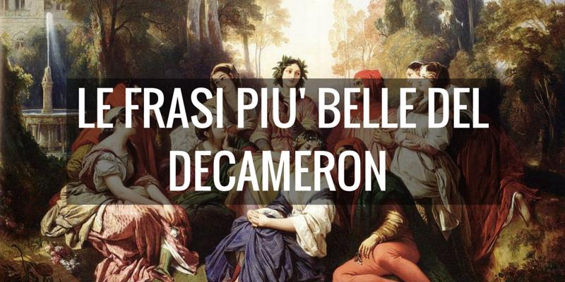 Giovanni Boccaccio, le 10 frasi più belle tratte da ''Il Decamerone''