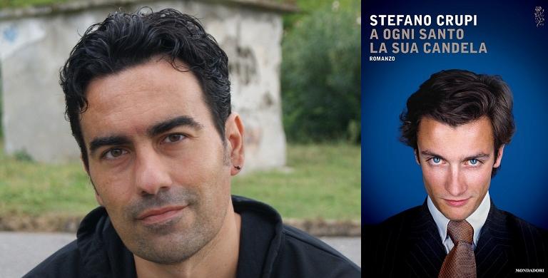 """Stefano Crupi torna in libreria con """"A ogni santo la sua candela"""". Un romanzo ambientato a Napoli, in cui lo scrittore ha racconta un'Italia fatta di soprusi e ingiustizie"""