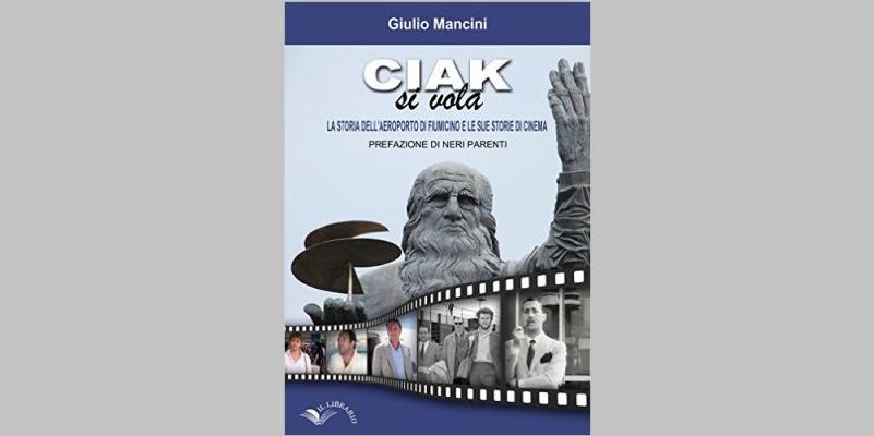 """""""Ciak si vola"""", la storia dell'areoporto di Fiumicino raccontata dal cinema"""