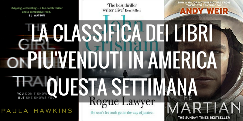 Ecco la Top 10 dei libri più venduti in America questa settimana proposta dal New York Times