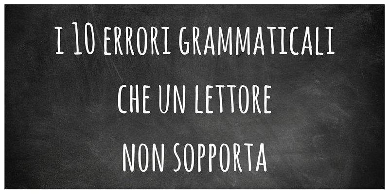 I 10 errori grammaticali più frecuenti commessi dagli italiani
