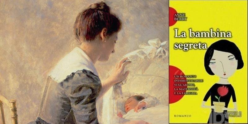 """""""La bambina segreta"""": storia di misteri, amore e maternità"""